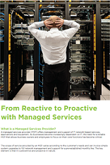 From Reactive to Proactive with Managed Services